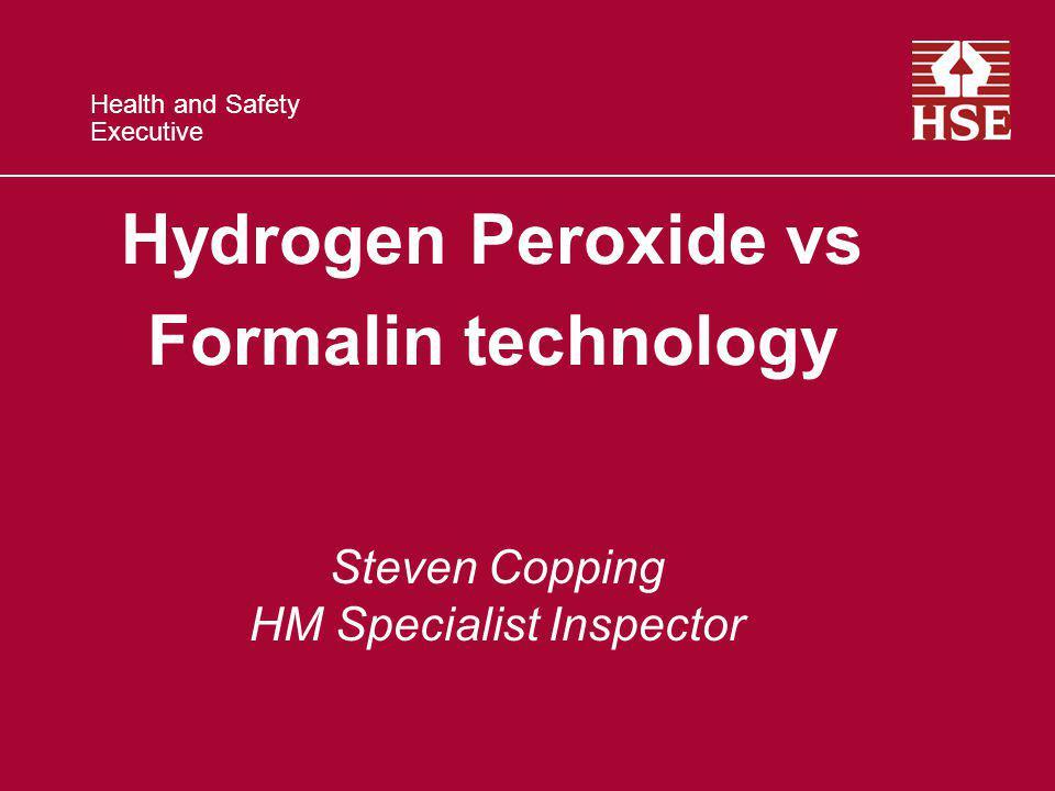 Hydrogen Peroxide vs Formalin technology