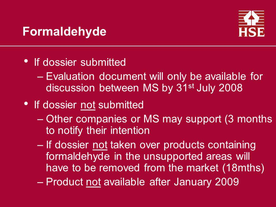 Formaldehyde If dossier submitted
