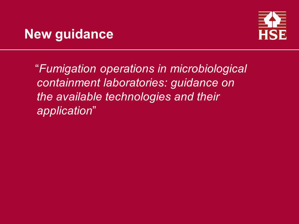 New guidance Fumigation operations in microbiological containment laboratories: guidance on the available technologies and their application