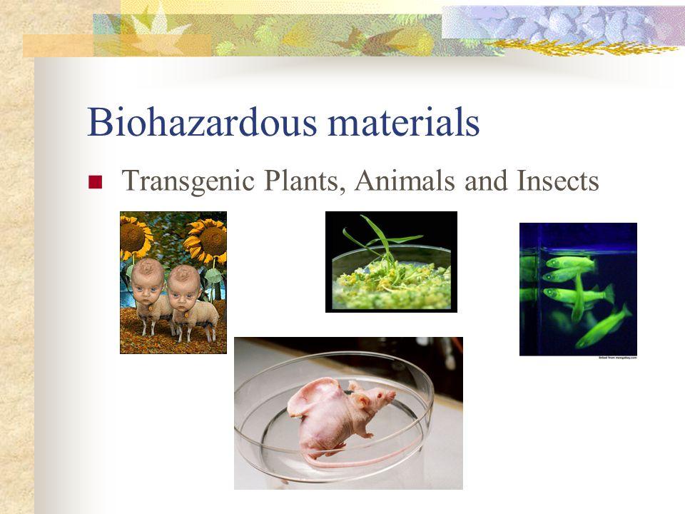 Biohazardous materials