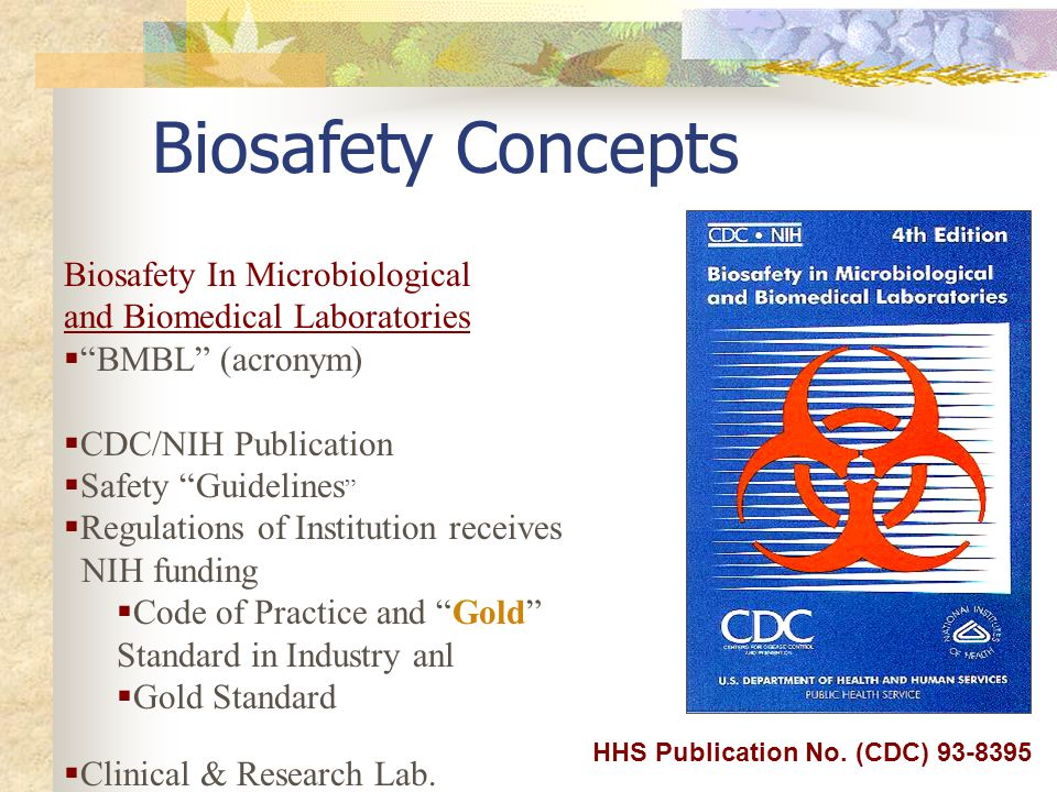 Biosafety Concepts Biosafety In Microbiological