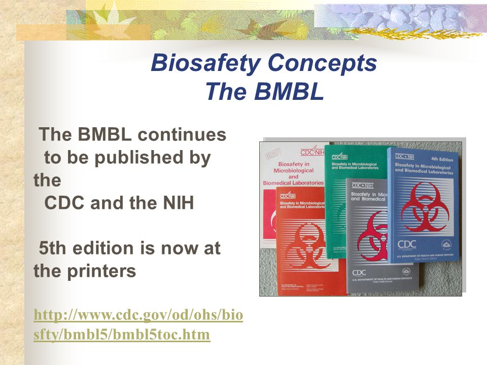 Biosafety Concepts The BMBL