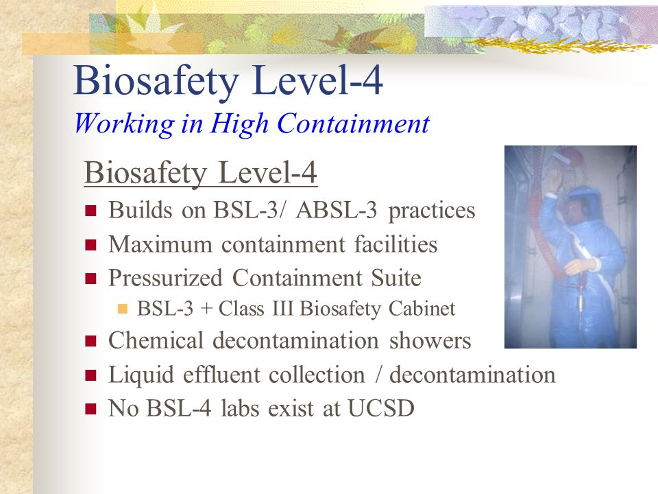 Biosafety Level-4 Working in High Containment