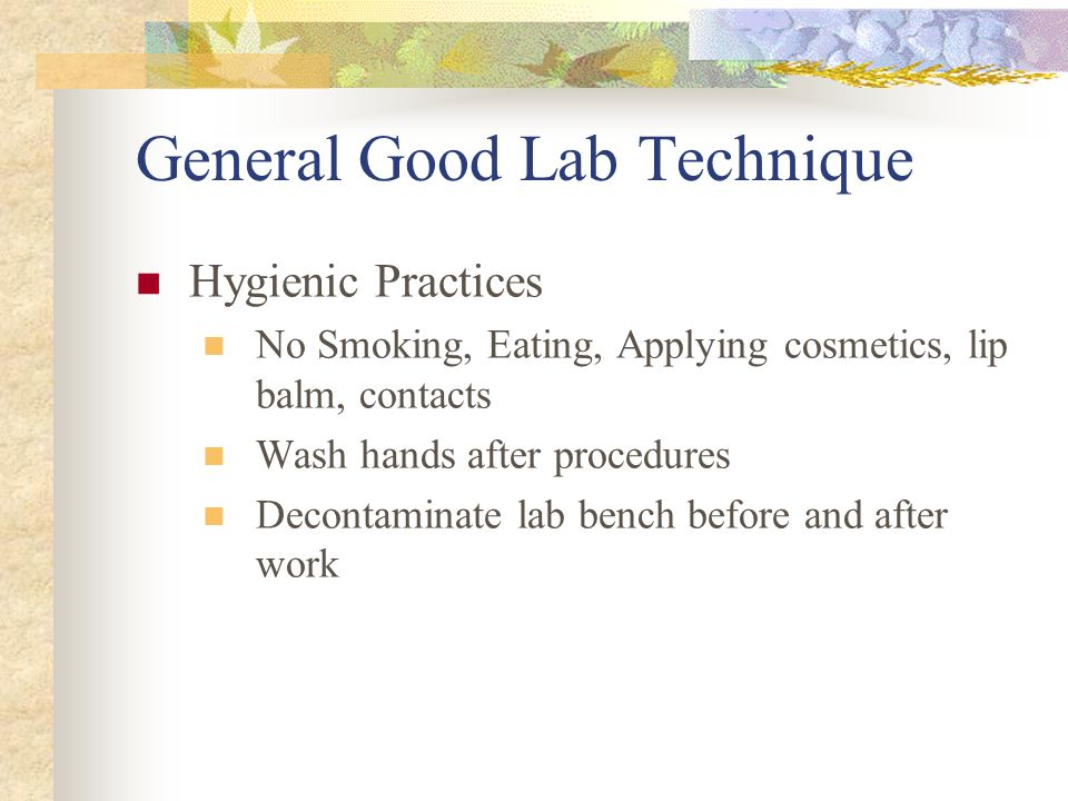 how to say good lab technique