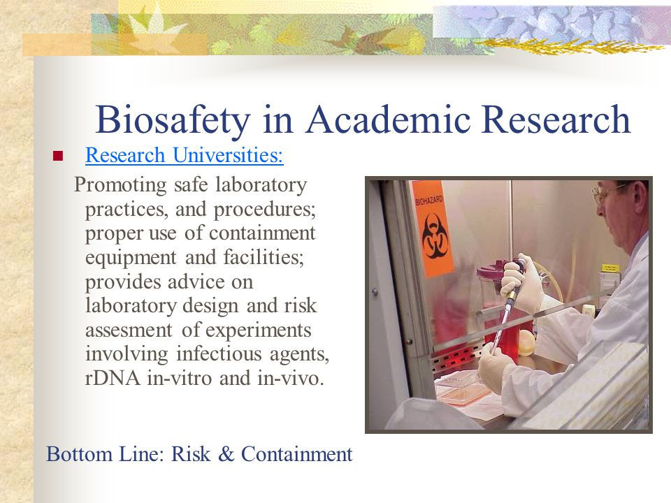 Biosafety in Academic Research