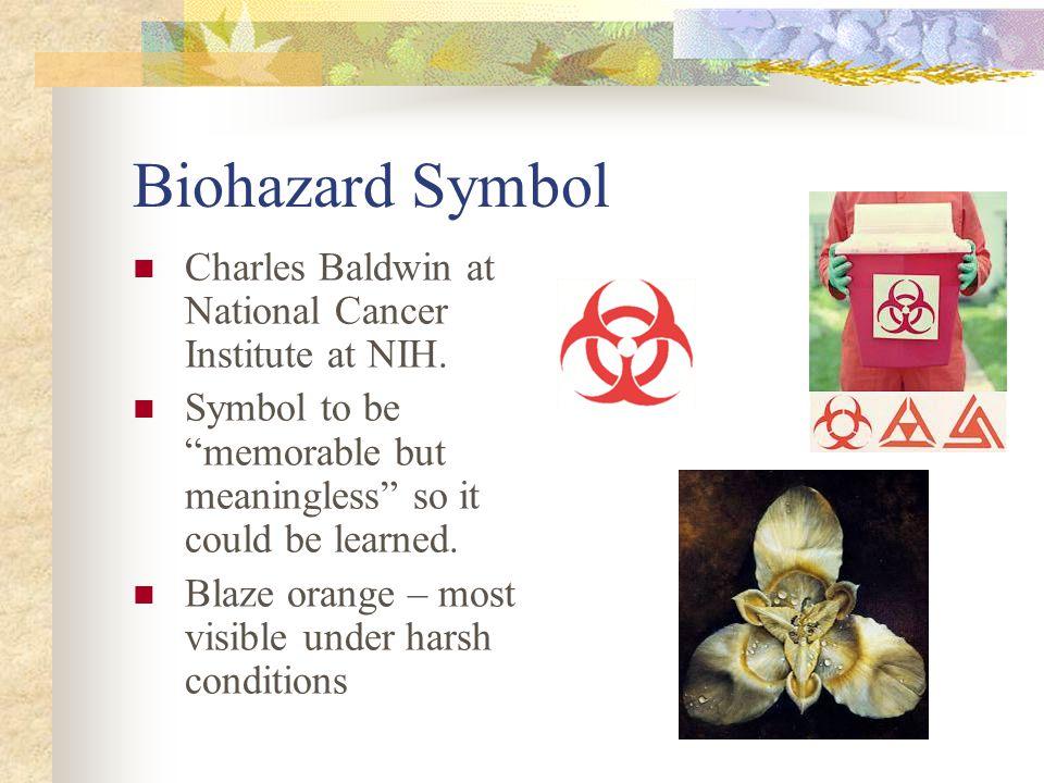 Biohazard Symbol Charles Baldwin at National Cancer Institute at NIH.