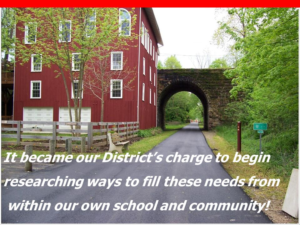 It became our District's charge to begin