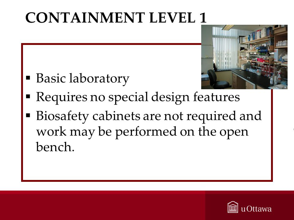 CONTAINMENT LEVEL 1 Basic laboratory