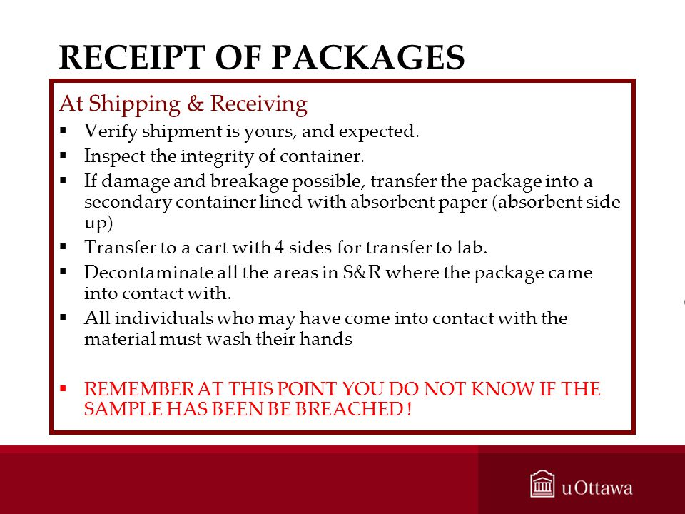 RECEIPT OF PACKAGES At Shipping & Receiving