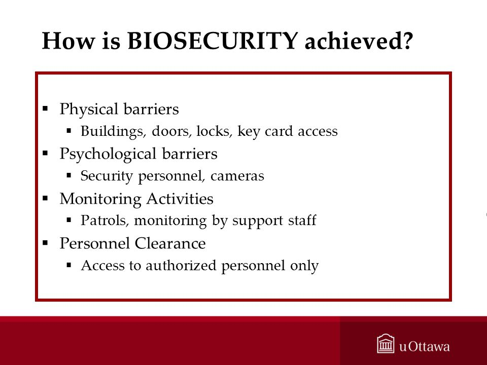 How is BIOSECURITY achieved