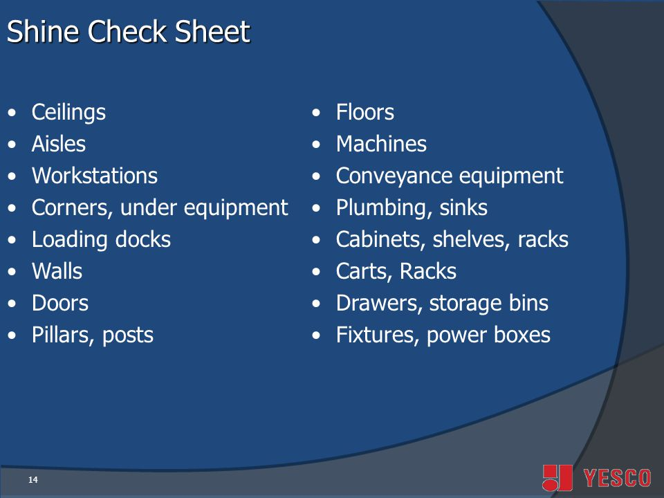 Shine Check Sheet Ceilings Aisles Workstations