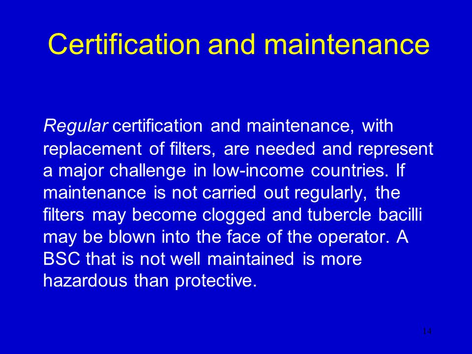 Certification and maintenance