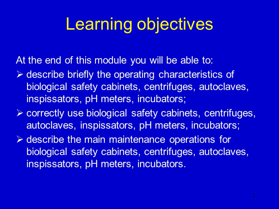 Learning objectives At the end of this module you will be able to: