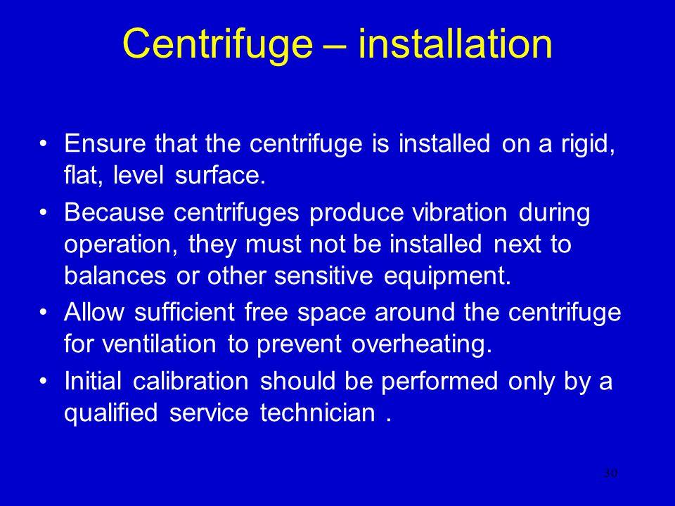Centrifuge – installation