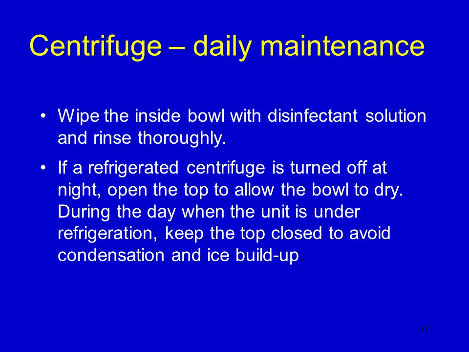 Centrifuge – daily maintenance