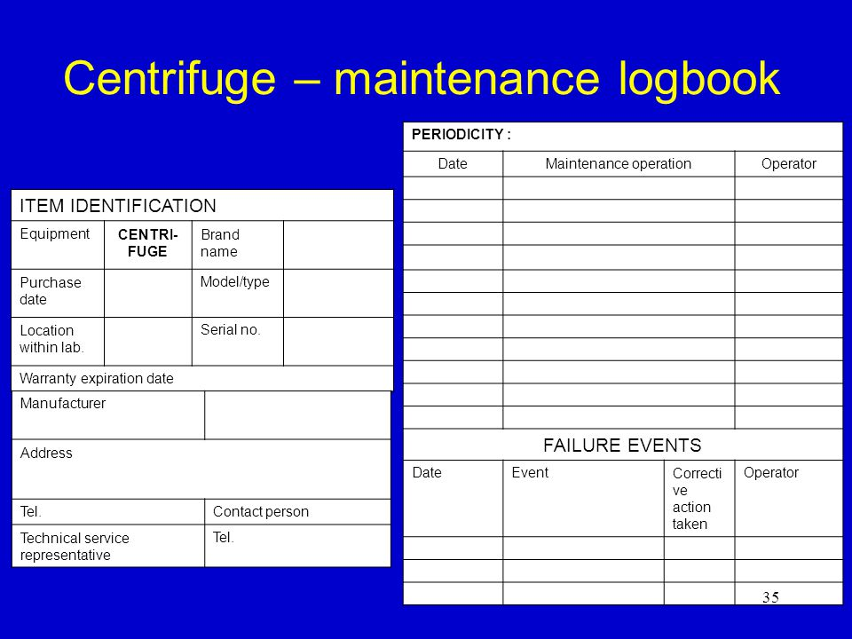 Centrifuge – maintenance logbook