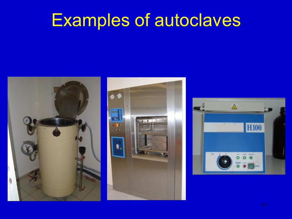 Examples of autoclaves