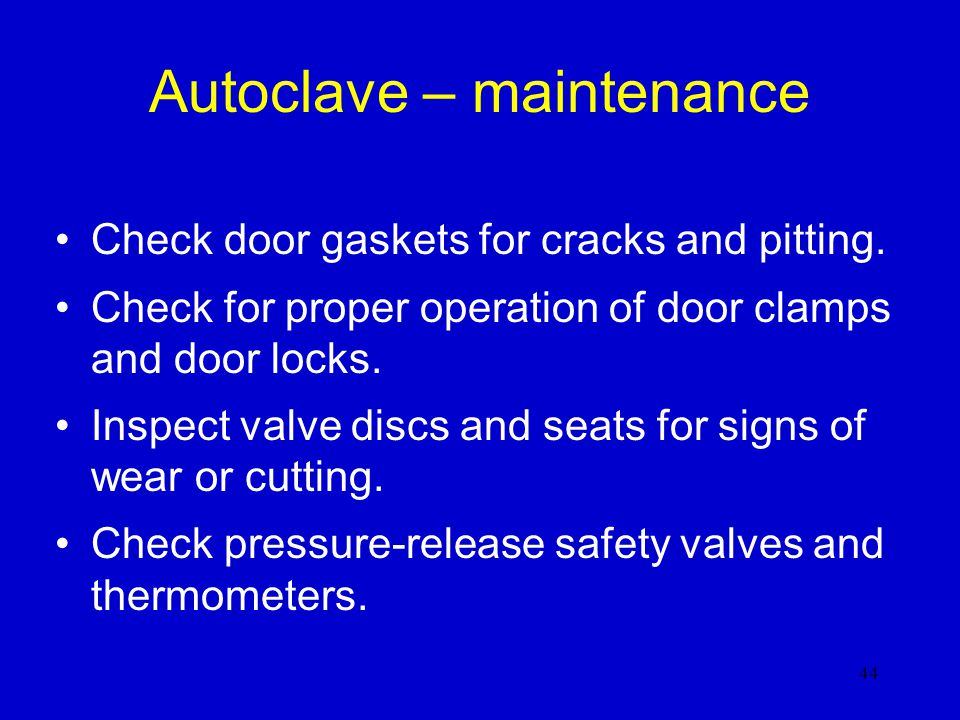 Autoclave – maintenance