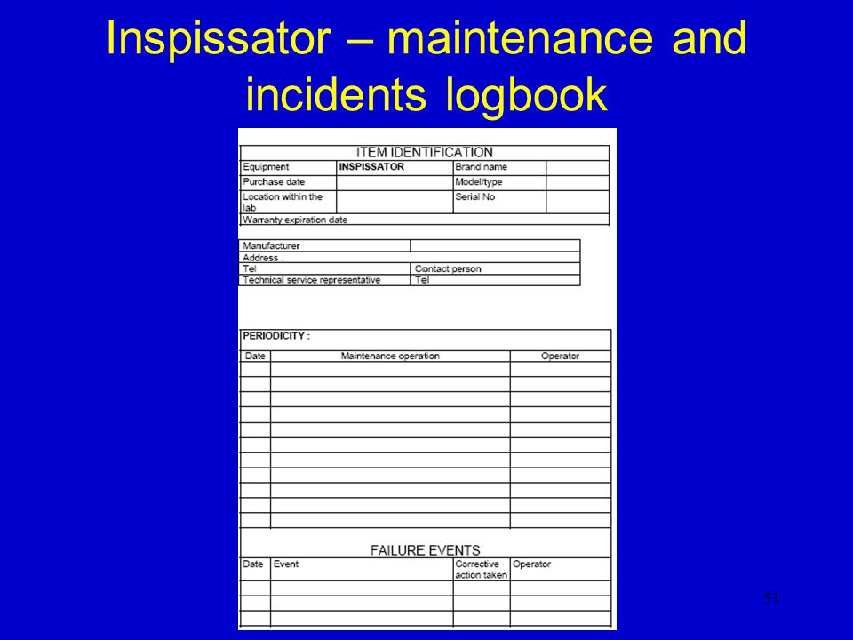 Inspissator – maintenance and incidents logbook
