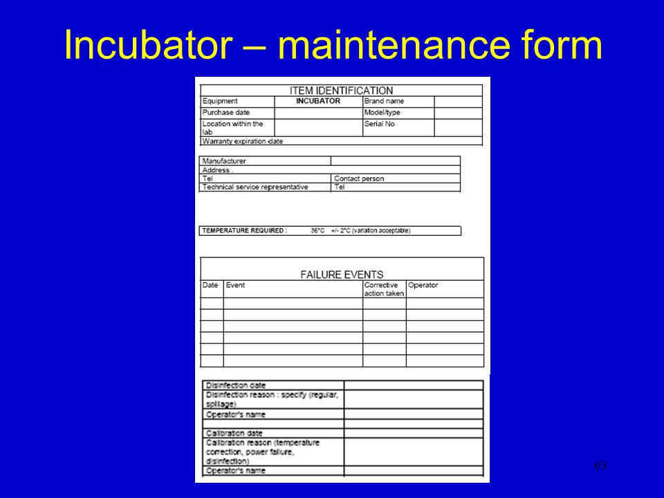 Incubator – maintenance form
