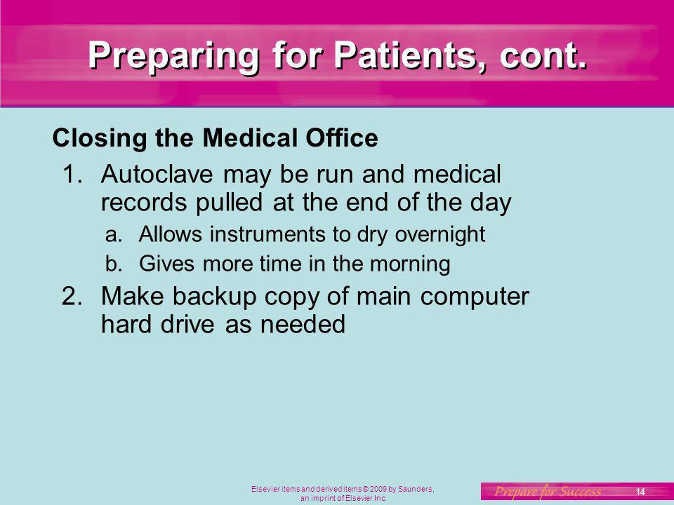 Preparing for Patients, cont.