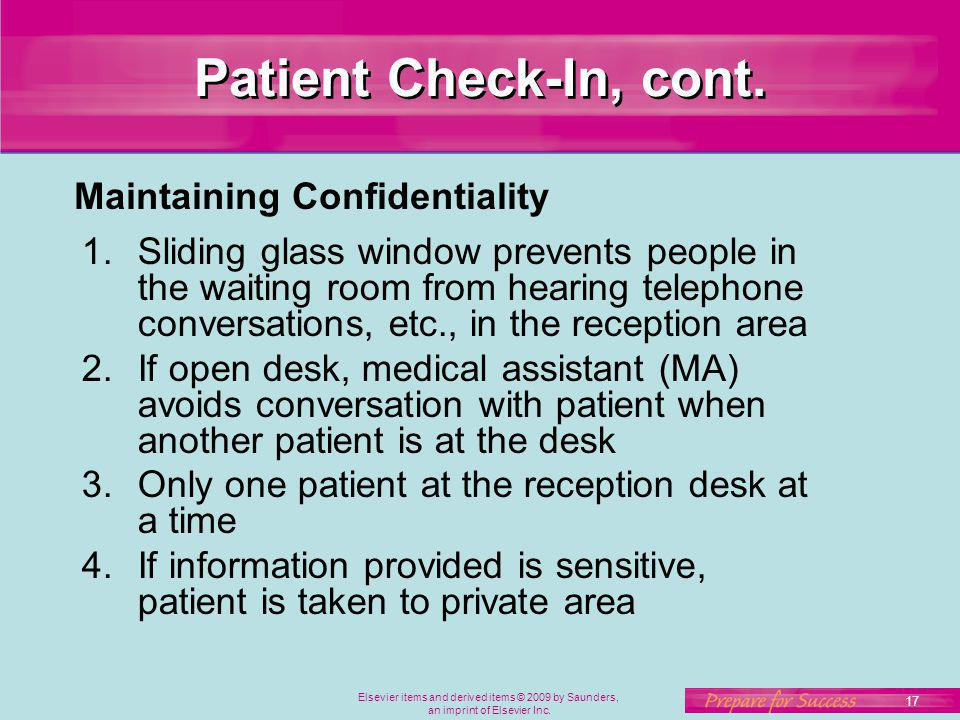 Patient Check-In, cont. Maintaining Confidentiality