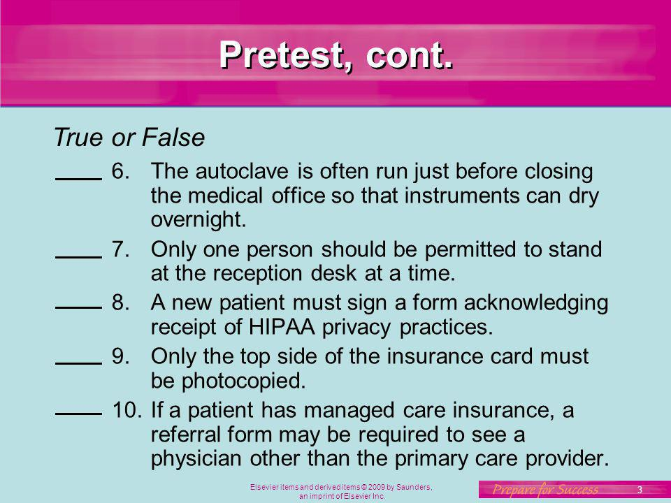 Pretest, cont. True or False