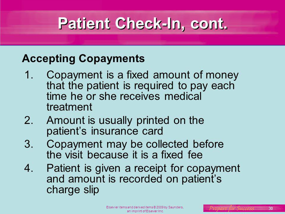 Patient Check-In, cont. Accepting Copayments