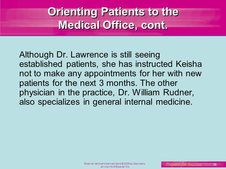 Orienting Patients to the Medical Office, cont.