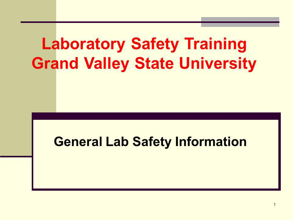 General Lab Safety Information