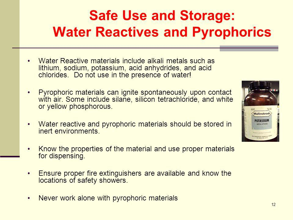 Safe Use and Storage: Water Reactives and Pyrophorics