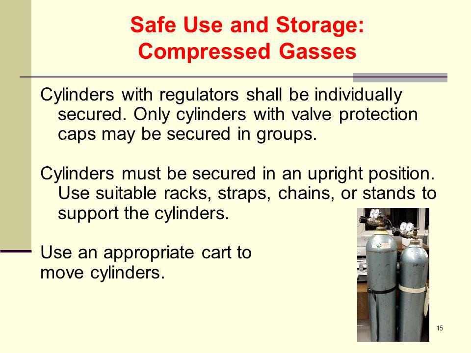 Safe Use and Storage: Compressed Gasses