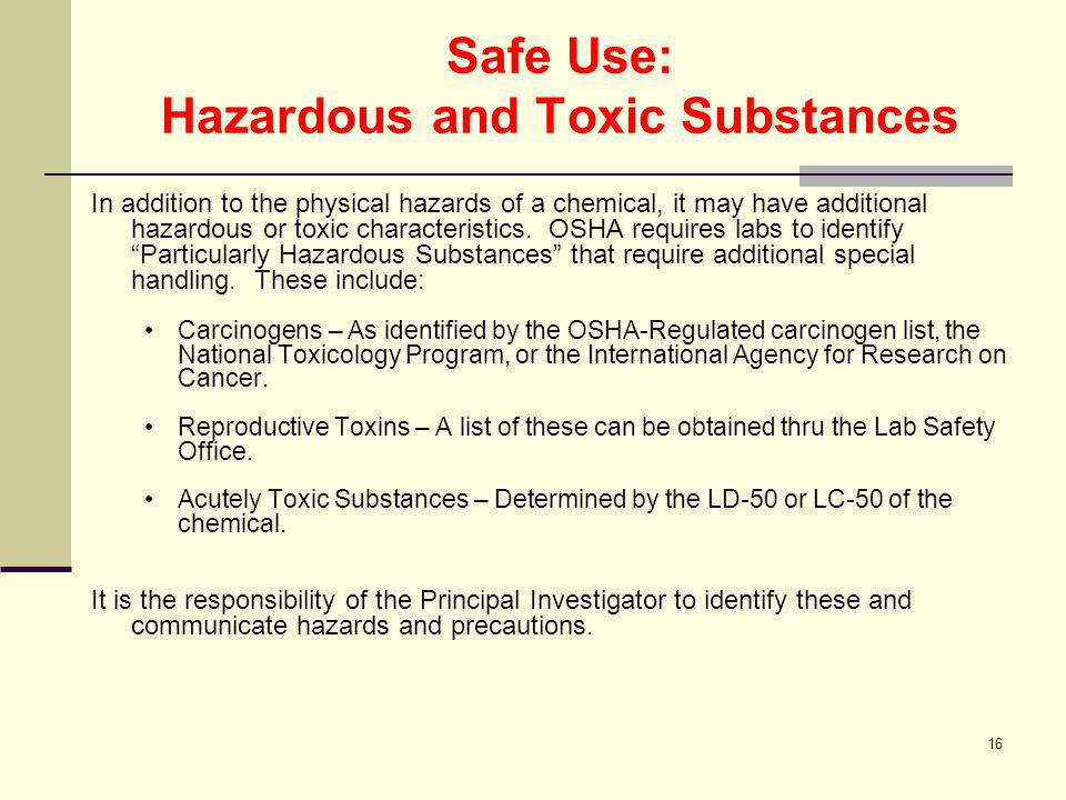 Safe Use: Hazardous and Toxic Substances