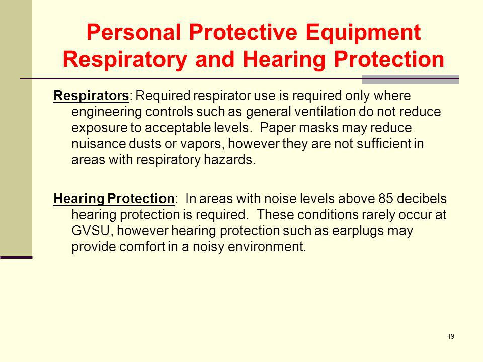 Personal Protective Equipment Respiratory and Hearing Protection
