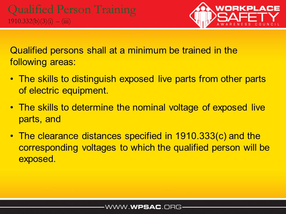 Qualified Person Training 1910.332(b)(3)(i) – (iii)