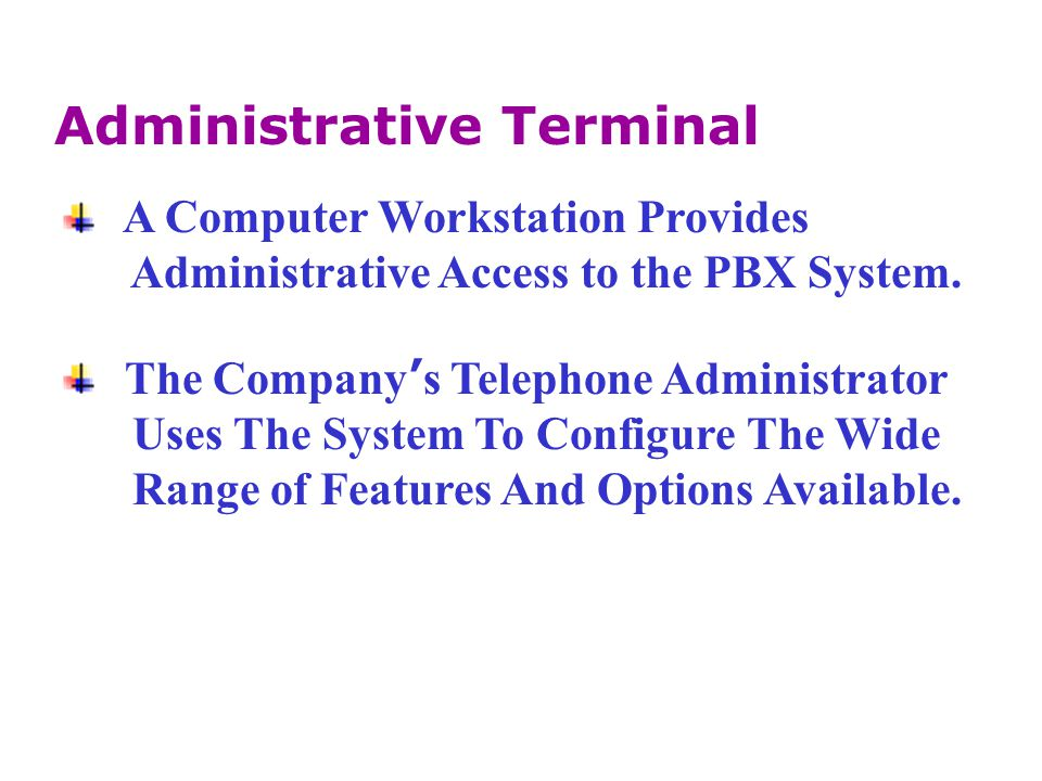 Administrative Terminal