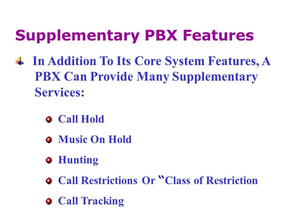 Supplementary PBX Features