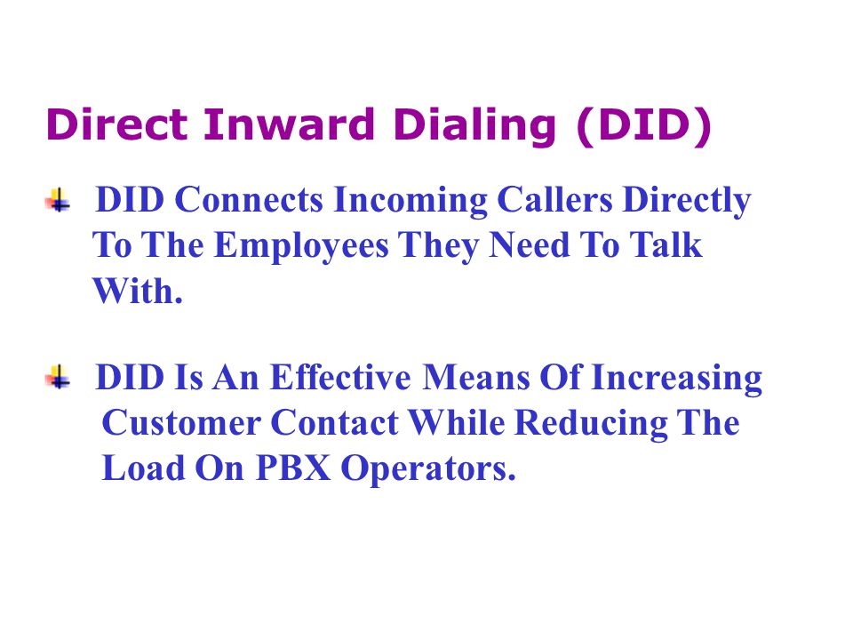 Direct Inward Dialing (DID)