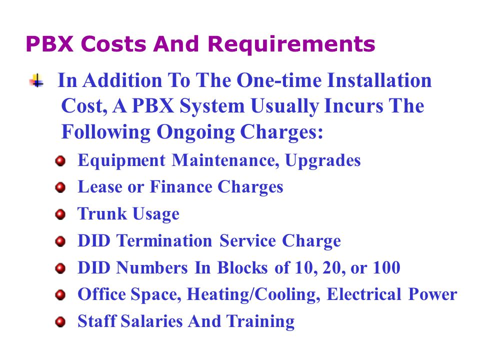 PBX Costs And Requirements