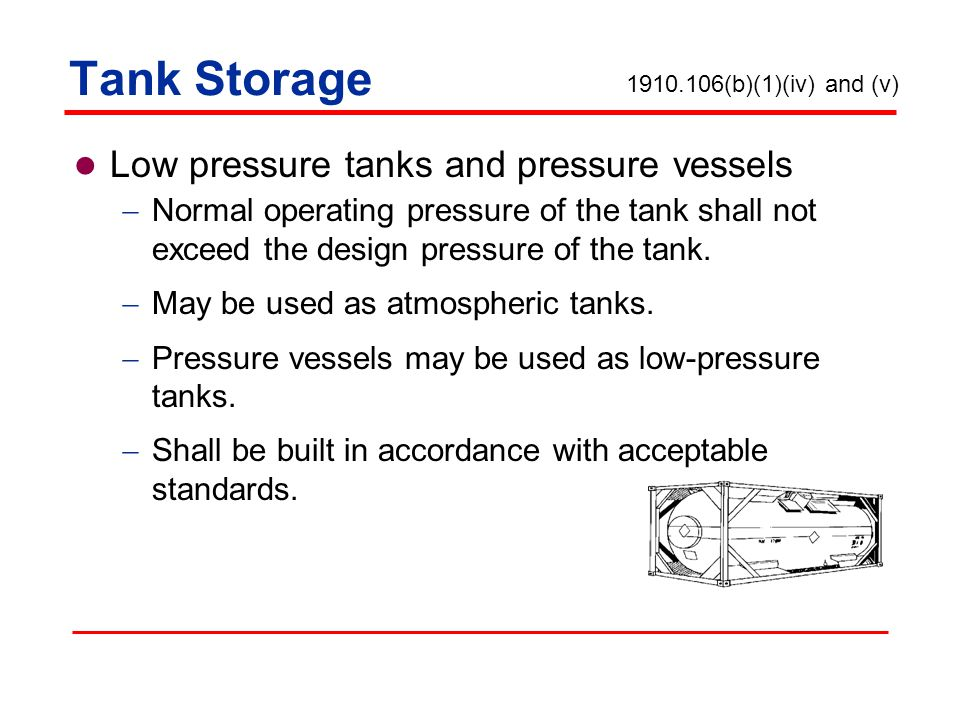 Tank Storage Low pressure tanks and pressure vessels