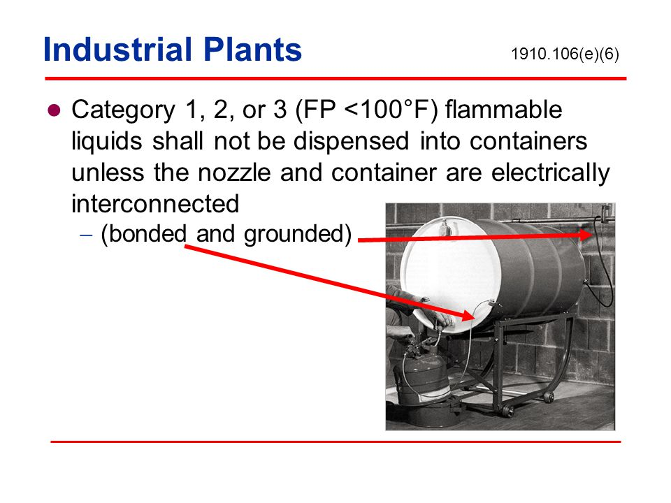Industrial Plants 1910.106(e)(6)