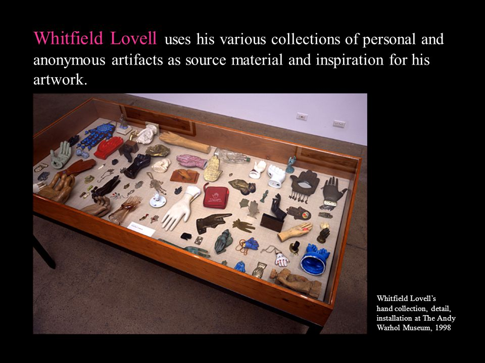 Whitfield Lovell uses his various collections of personal and anonymous artifacts as source material and inspiration for his artwork.