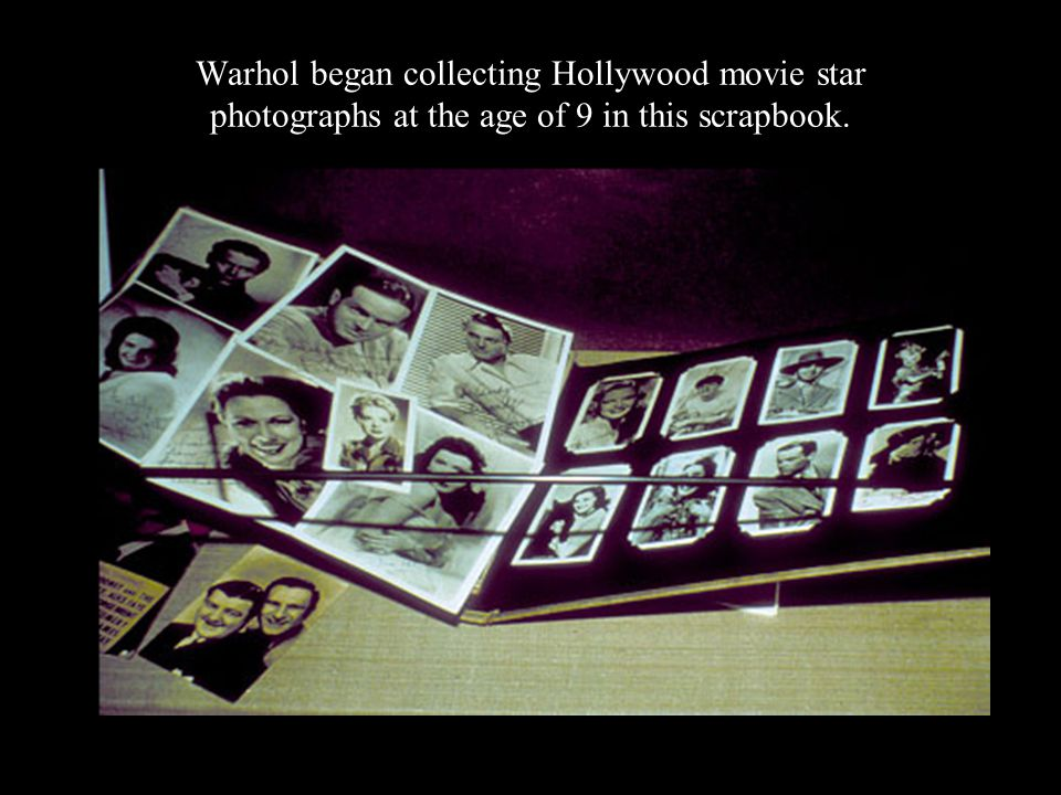 Warhol began collecting Hollywood movie star photographs at the age of 9 in this scrapbook.