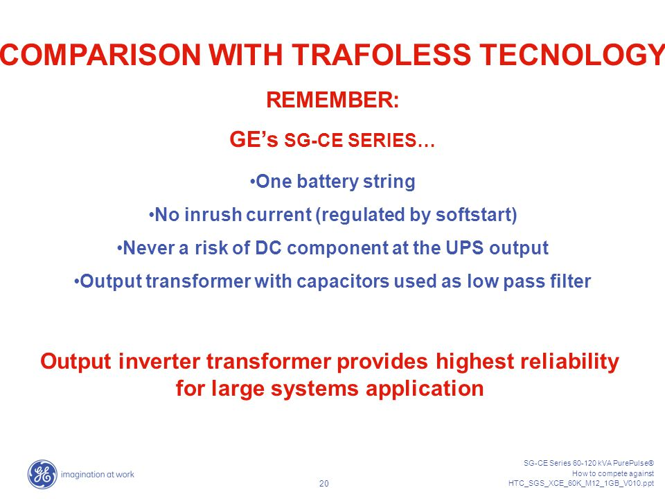 COMPARISON WITH TRAFOLESS TECNOLOGY