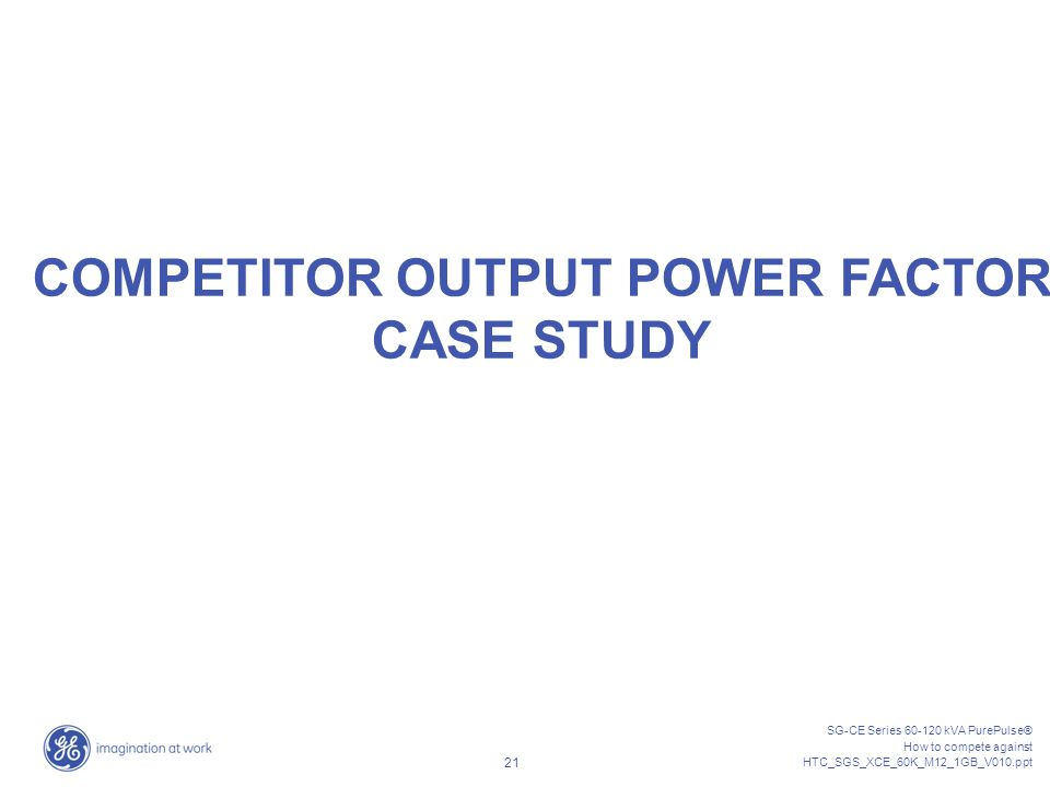 COMPETITOR OUTPUT POWER FACTOR