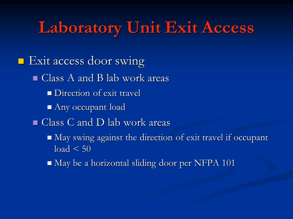 Laboratory Unit Exit Access