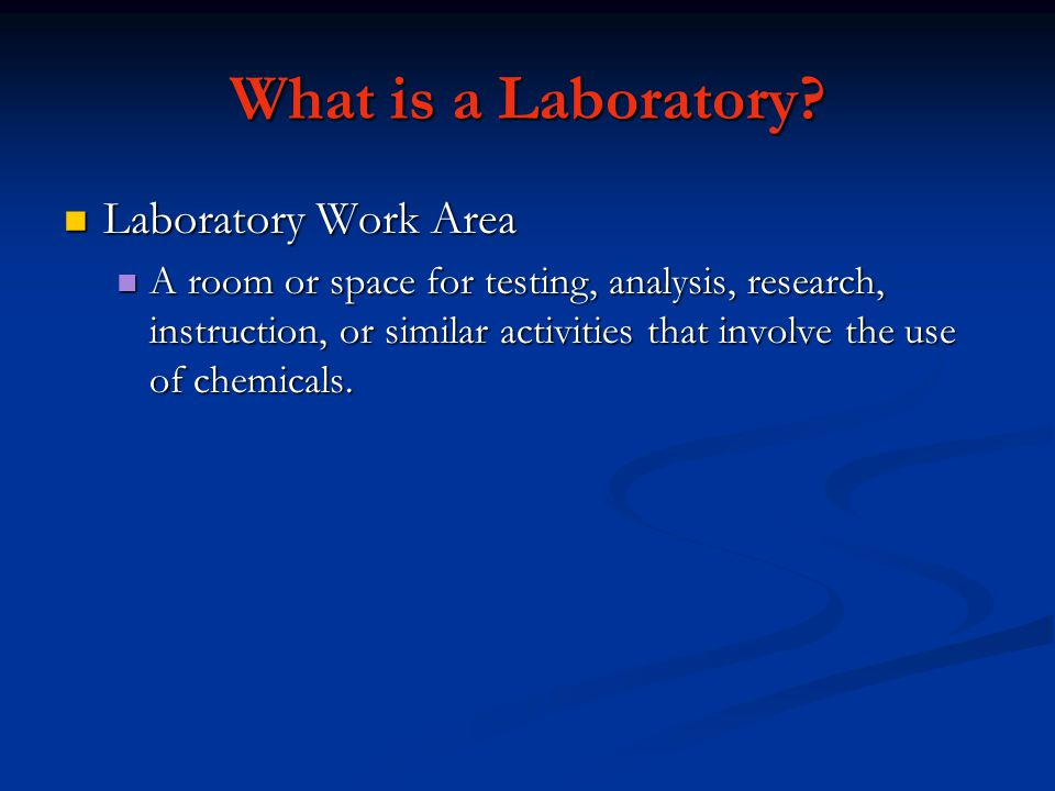 What is a Laboratory Laboratory Work Area
