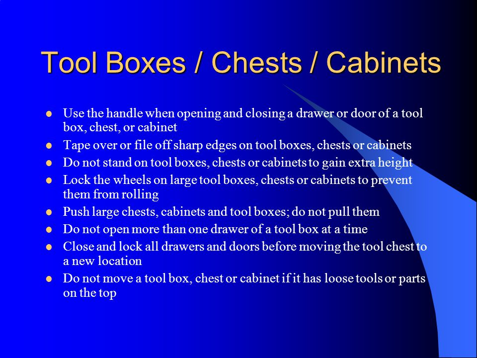 Tool Boxes / Chests / Cabinets