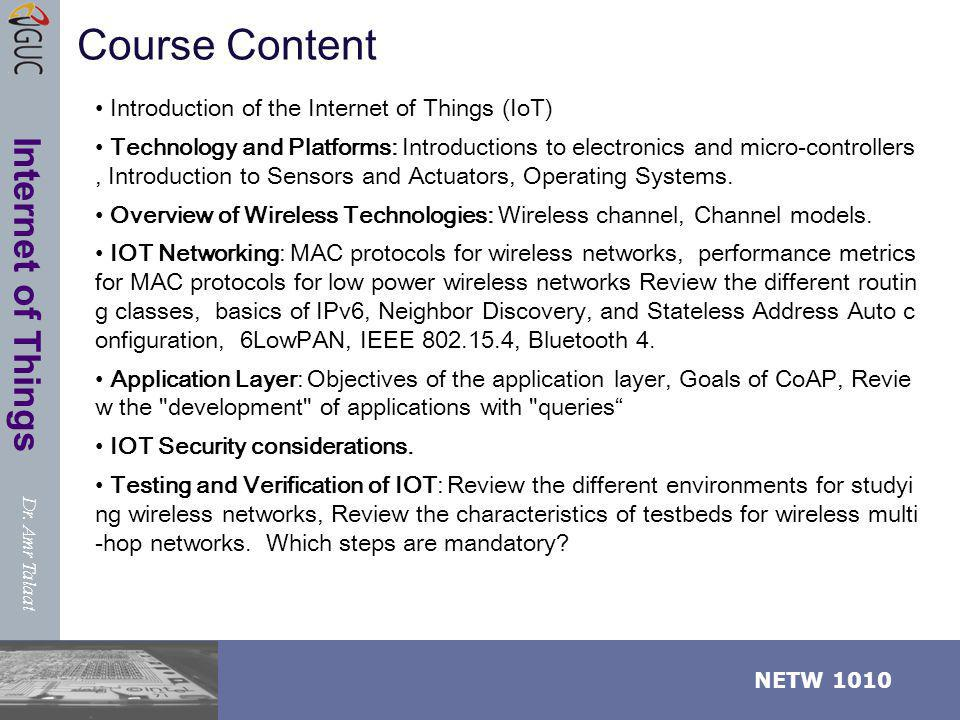 Course Content Introduction of the Internet of Things (IoT)