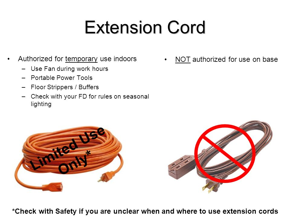 Extension Cord Limited Use Only* Authorized for temporary use indoors
